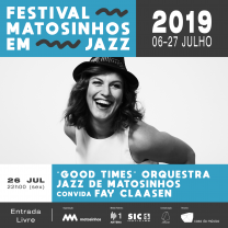 """Good Times"" Orquestra Jazz de Matosinhos convida Fay Claasen"